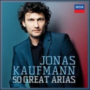 Foto Cover di 50 Great Arias, CD di Jonas Kaufmann, prodotto da Decca