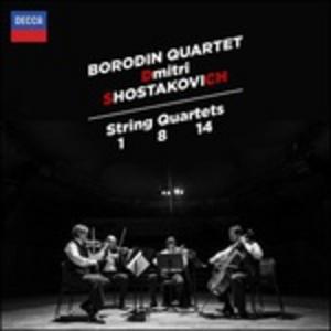 CD Quartetti per archi n.1, n.8, n.14 di Dmitri Shostakovich