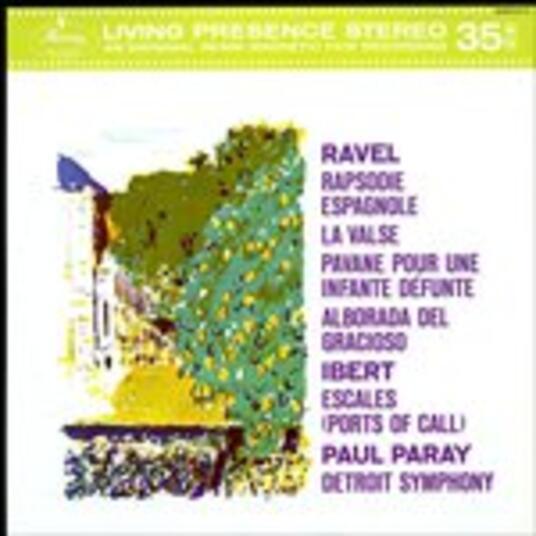 Rapsodie espagnole - La valse / Escales - Vinile LP di Maurice Ravel,Jacques Ibert,Paul Paray,Detroit Symphony Orchestra