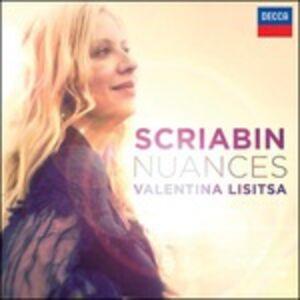 Foto Cover di Nuances, CD di Alexander Nikolayevich Scriabin,Valentina Lisitsa, prodotto da Decca