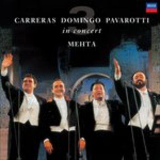 In Concert - Vinile LP di Placido Domingo,Luciano Pavarotti,José Carreras,Zubin Mehta