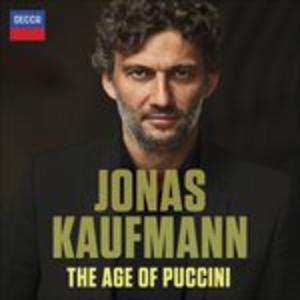 CD The Age of Puccini di Giacomo Puccini
