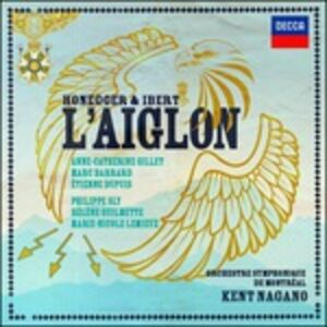CD L'Aiglon Arthur Honegger , Jacques Ibert