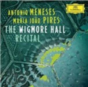 Foto Cover di The Wigmore Hall Recital, CD di Maria Joao Pires,Antonio Meneses, prodotto da Deutsche Grammophon