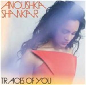 CD Traces of You di Anoushka Shankar