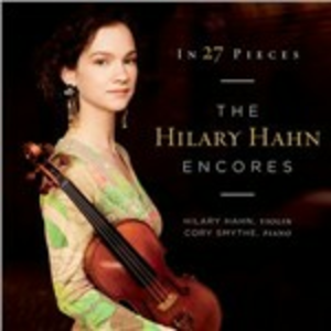CD In 27 Pieces. The Hilary Hahn Encores
