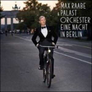 CD Eine Nacht in Berlin di Max Raabe