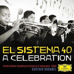 CD El Sistema 40. A Celebration