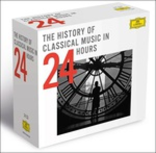 CD The History of Classical Music in 24 Hours