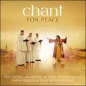 CD Chant for Peace Timna Brauer Cistercian Monks of Stift Heiligenkreuz Elias Meiri Ensemble