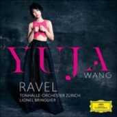 CD Concerti per pianoforte Maurice Ravel Orchestra Tonhalle Zurigo Yuja Wang