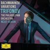 CD Variazioni Sergei Vasilevich Rachmaninov Philadelphia Orchestra Daniil Trifonov