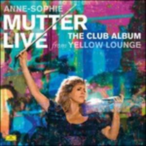 The Club Album. Live from Yellow Lounge - Vinile LP di Anne-Sophie Mutter