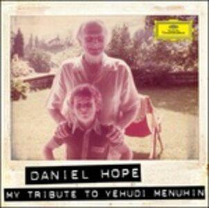 CD My Tribute to Yehudi Menuhin