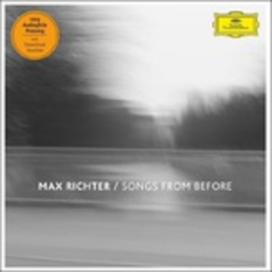 Vinile The Songs Before Max Richter