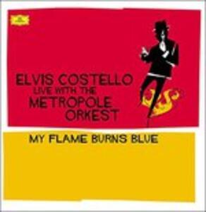 My Flame Burns Blue - Vinile LP di Elvis Costello,Metropole Orkest