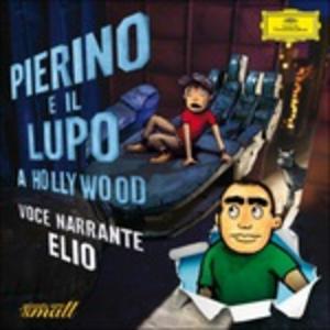 CD Pierino e il lupo a Hollywood di Sergei Sergeevic Prokofiev