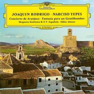 Concerto de Aranujez - Fantasia para un gentilhombre - Vinile LP di Joaquin Rodrigo,Narciso Yepes