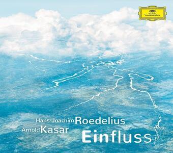 CD Einfluss Hans-Joachim Roedelius Arnold Kasar
