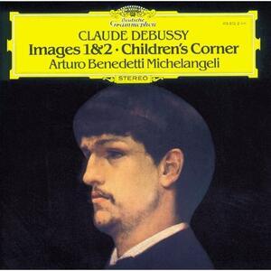 Images - Children's Corner - Vinile LP di Claude Debussy,Arturo Benedetti Michelangeli