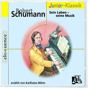 CD Sein Leben di Robert Schumann