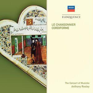 Foto Cover di Le Chansonnier Cordiforme, CD di Consort of Musicke, prodotto da Eloquence