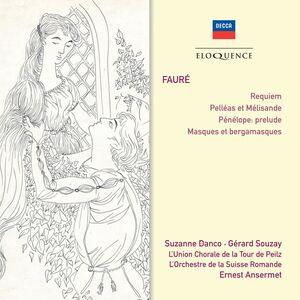 CD Faure. Requiem; Pelleas E di Gabriel Fauré