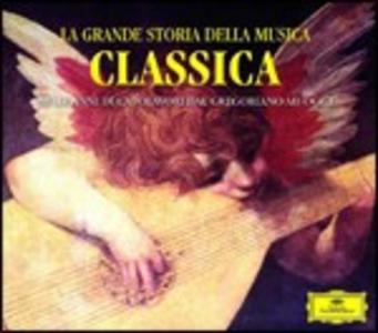 CD La grande storia della musica classica. Mille anni di capolavori dal gregoriano ad oggi