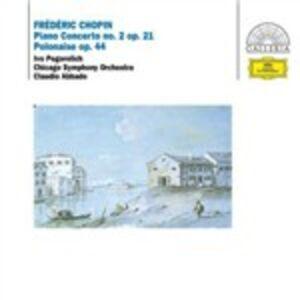 CD Concerto per pianoforte n.2 - Polacca op.44 di Fryderyk Franciszek Chopin