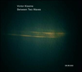 CD Between Two Waves di Viktor Kissine