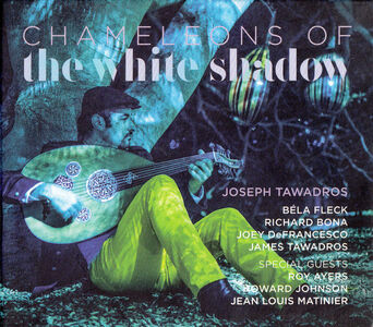 CD Chameleons of the White di Joseph Tawadros
