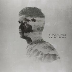 For Now I Am Winter - Vinile LP di Olafur Arnalds