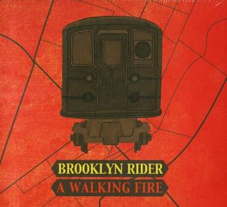 Foto Cover di A Walking Fire, CD di Brooklin Rider, prodotto da Universal Classic