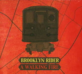 CD A Walking Fire di Brooklin Rider