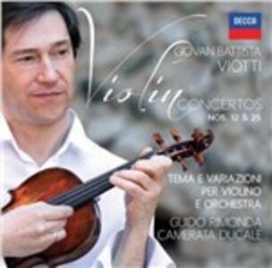 Concerti per violino n.12, n.25 - CD Audio di Giovanni Battista Viotti,Guido Rimonda,Camerata Ducale