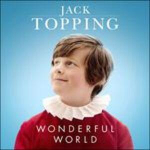 CD Wonderful World di Jack Topping