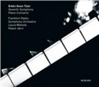 CD Sinfonia n.7 Pietas - Concerto per pianoforte di Erkki-Sven Tüür