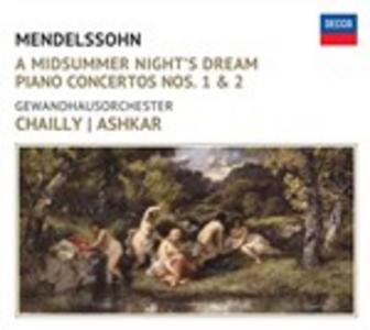CD Sogno di una notte di mezza estate - Concerti per pianoforte n.1, n.2 di Felix Mendelssohn-Bartholdy