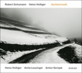 CD Aschenmusik di Robert Schumann