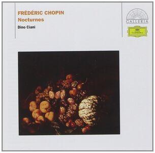 Foto Cover di Notturni, CD di Fryderyk Franciszek Chopin,Dino Ciani, prodotto da Deutsche Grammophon