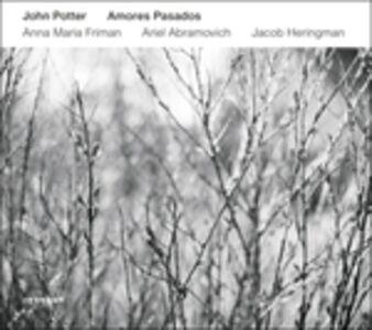 Foto Cover di Amores Pasados, CD di John Potter, prodotto da ECM Records