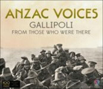 CD Anzac Voices. Gallipoli
