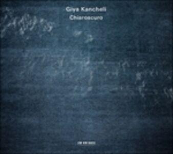 CD Chiaroscuro di Giya Kancheli
