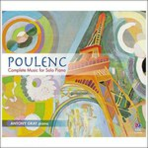 CD Complete Music for Solo di Francis Poulenc