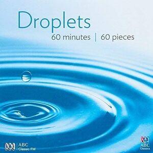 Foto Cover di Droplets, CD di  prodotto da ABC Classics