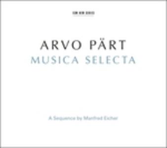 CD Musica Selecta di Arvo Pärt