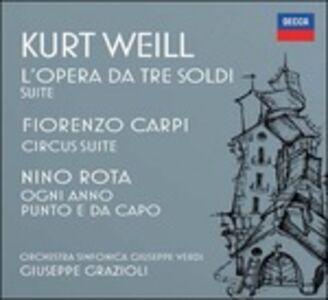 Foto Cover di L'opera da tre soldi (Die Dreigroschenoper) Suite - Circus Suite - Ogni anno punto e da capo, CD di AA.VV prodotto da Decca