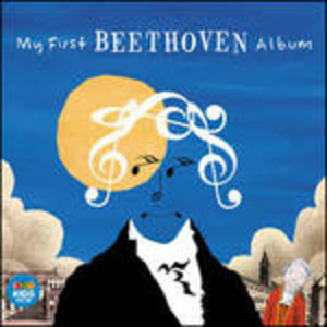 CD My First Beethoven Album di Ludwig van Beethoven