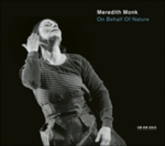 CD On Behalf of Nature di Meredith Monk