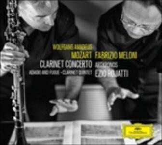 Concerto per clarinetto K622 - Adagio e fuga K546 - Quintetto con clarinetto K581 - CD Audio di Wolfgang Amadeus Mozart,Fabrizio Meloni